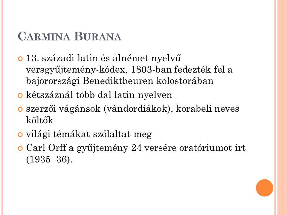 C ARMINA B URANA 13.