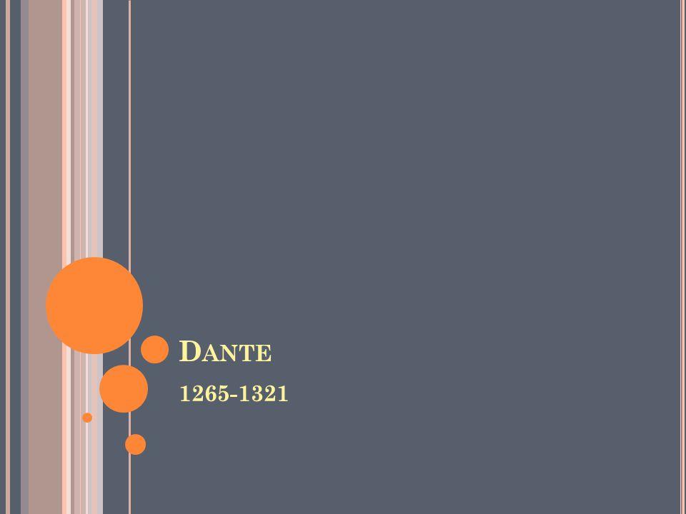 D ANTE 1265-1321