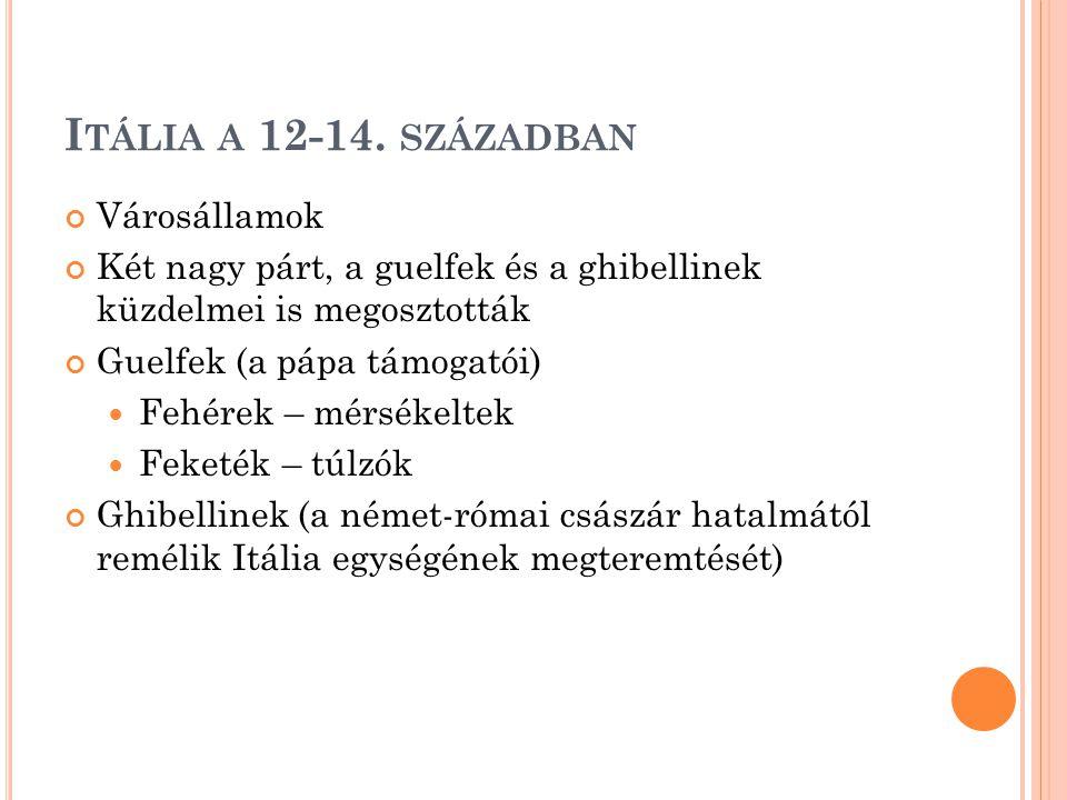I TÁLIA A 12-14.