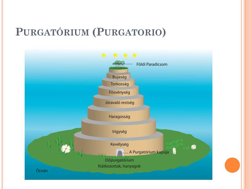 P URGATÓRIUM (P URGATORIO )