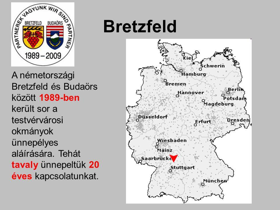 Bretzfeld A németországi Bretzfeld és Budaörs között 1989-ben került sor a testvérvárosi okmányok ünnepélyes aláírására.