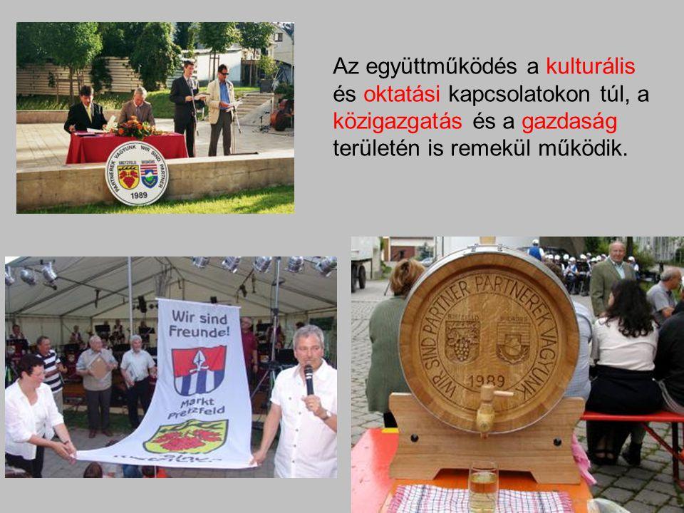 Az együttműködés a kulturális és oktatási kapcsolatokon túl, a közigazgatás és a gazdaság területén is remekül működik.