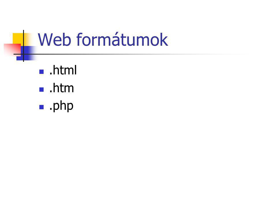 Web formátumok.html.htm.php