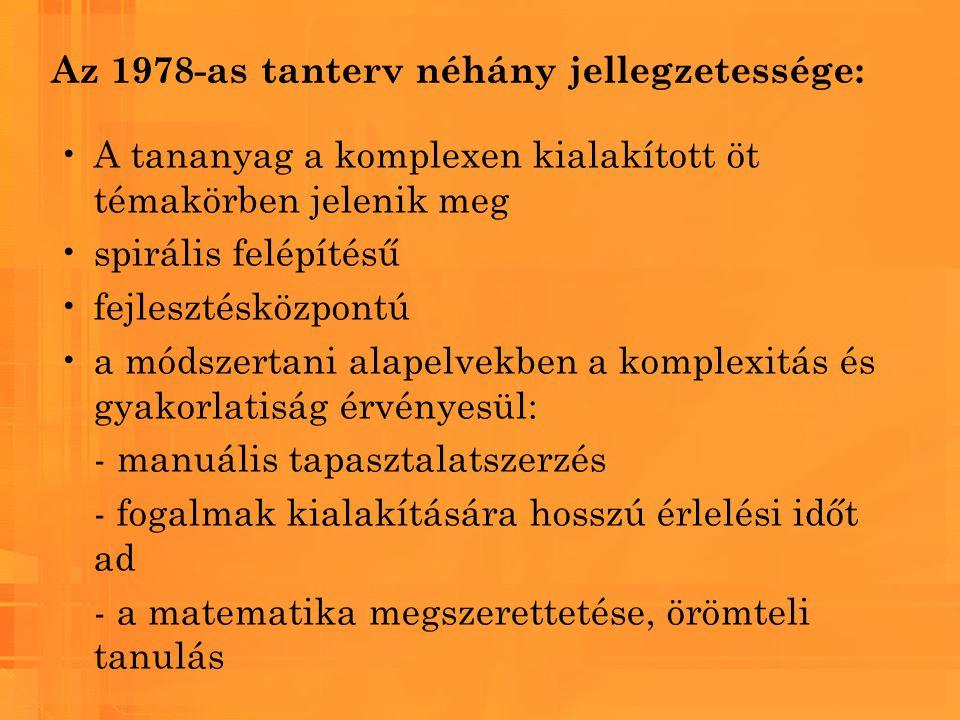1978-as tanterv, hatása a NAT-ra: 1978-as egységes központi tanterv újításai: -a törzsanyag és kiegészítő anyag, -a tantervi optimum és minimum különválasztása -a fakultatív foglalkozások megjelenése 1995-ben megszületett a magyar Nemzeti Alaptanterv, röviden a NAT.