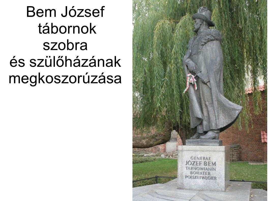 Bem József tábornok szobra és szülőházának megkoszorúzása