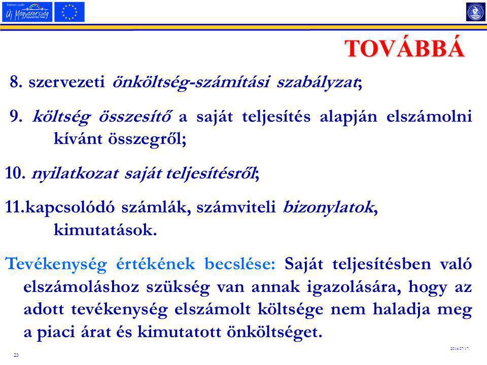 23 2014.07.17.TOVÁBBÁ 8. szervezeti önköltség-számítási szabályzat; 9.