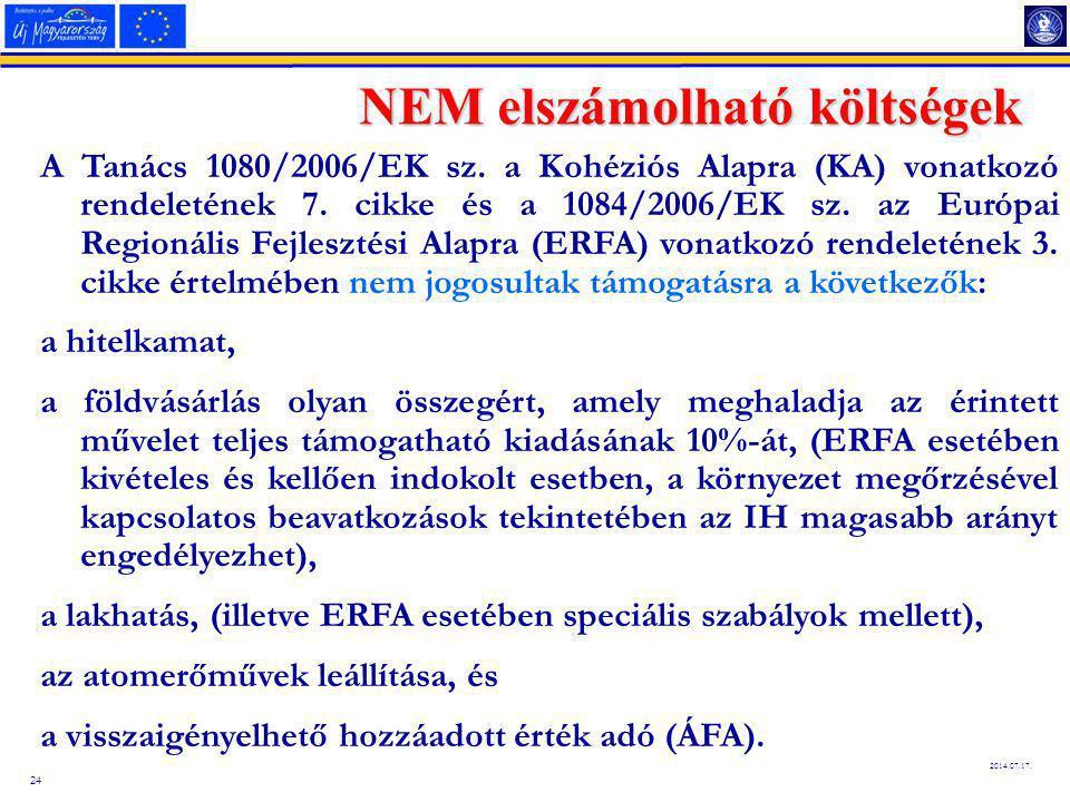 24 2014.07.17.NEM elszámolható költségek A Tanács 1080/2006/EK sz.