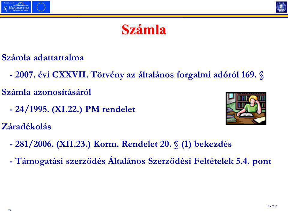 29 2014.07.17.Számla Számla adattartalma - 2007. évi CXXVII.