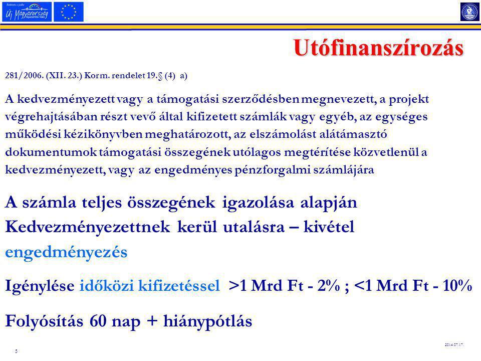 5 2014.07.17.Utófinanszírozás 281/2006. (XII. 23.) Korm.