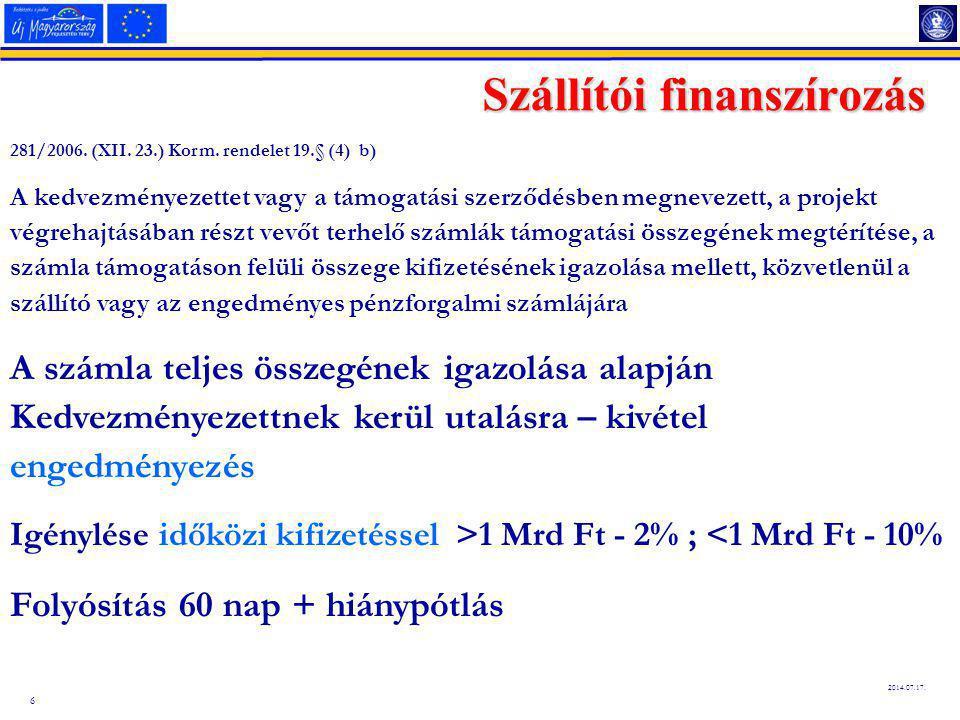 6 2014.07.17.Szállítói finanszírozás 281/2006. (XII.