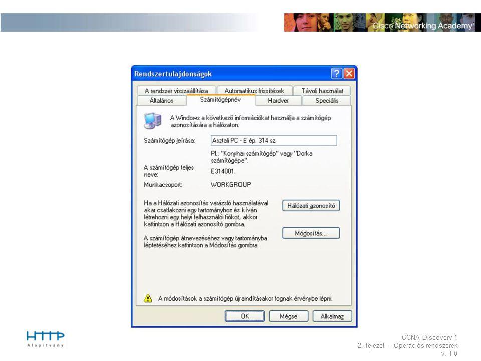 CCNA Discovery 1 2. fejezet – Operációs rendszerek v. 1-0