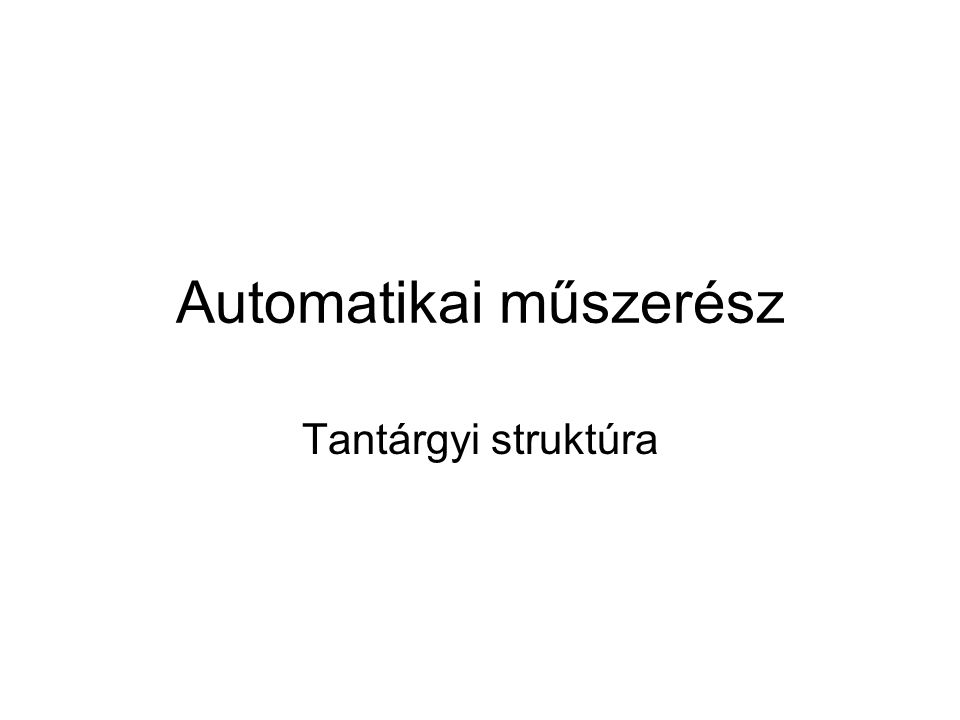 Automatikai műszerész Tantárgyak9.10.11.12.