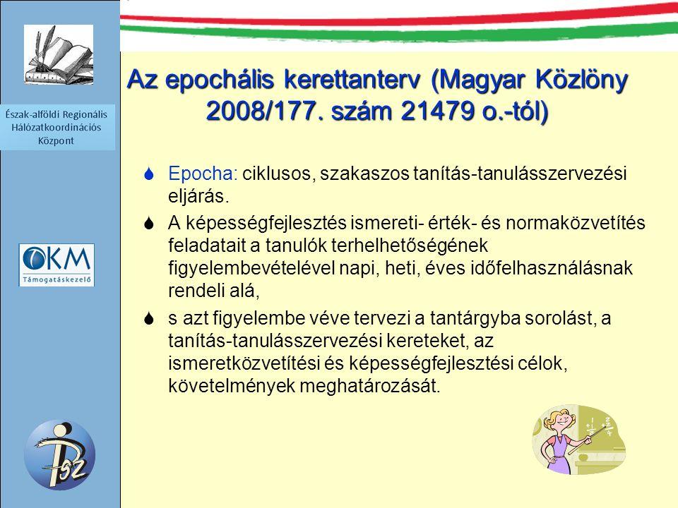 Az epochális kerettanterv (Magyar Közlöny 2008/177.