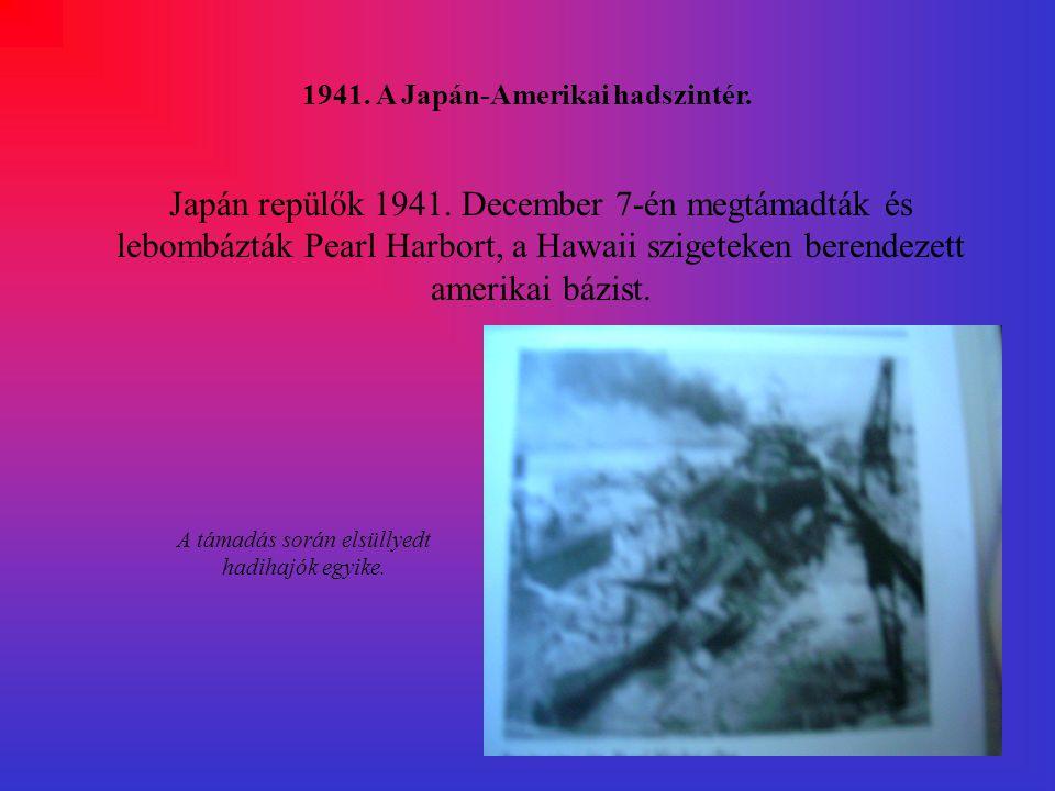 1941.A Japán-Amerikai hadszintér. Japán repülők 1941.