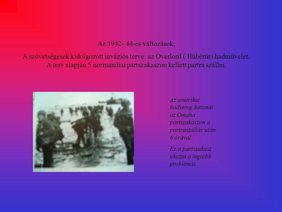 Az 1942- 44-es változások.