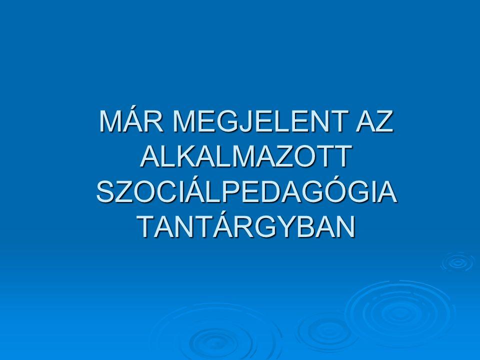 Az intézményes nevelés célja A gyermekotthoni ellátás a problémakezelő gyermekvédelem intézményrendszerében működik.
