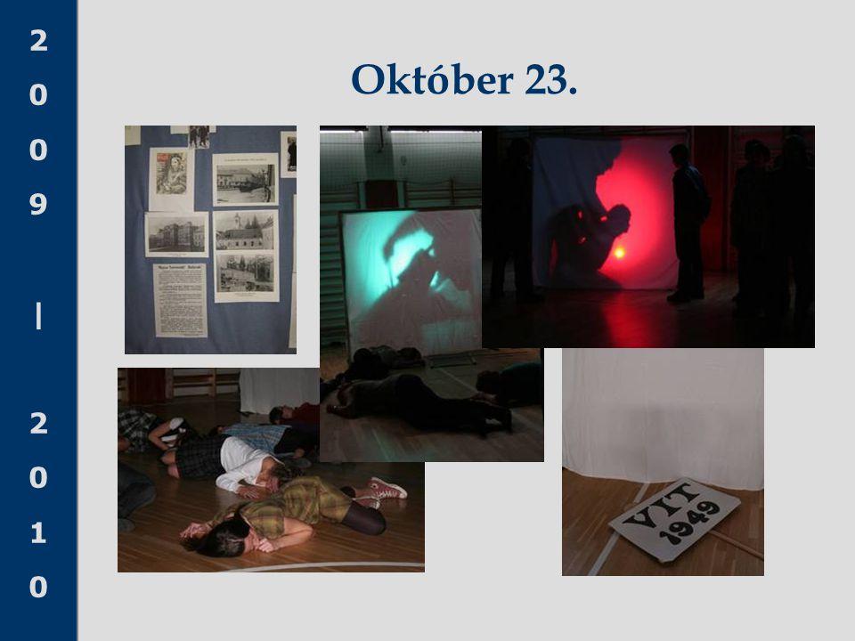 2009|20102009|2010 Október 23.