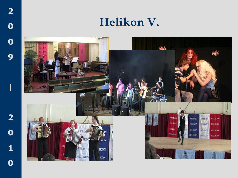 2009|20102009|2010 Helikon V.