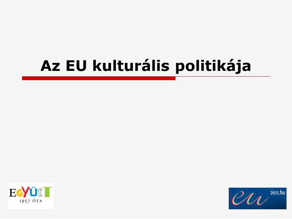 Az EU kulturális politikája