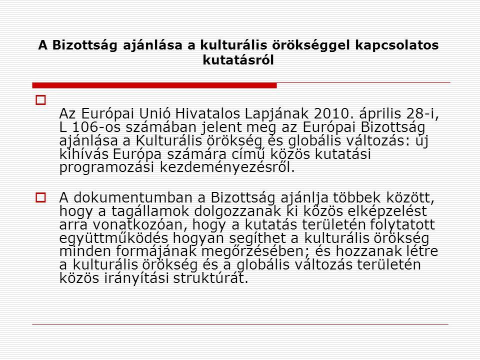 A Bizottság ajánlása a kulturális örökséggel kapcsolatos kutatásról  Az Európai Unió Hivatalos Lapjának 2010.