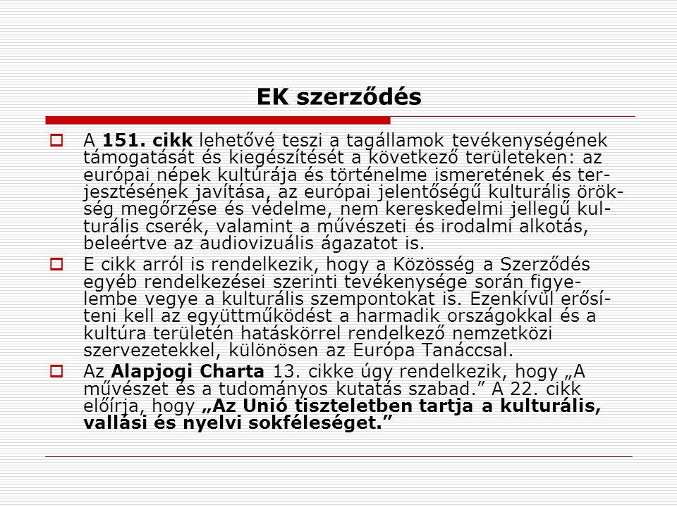 EK szerződés  A 151.