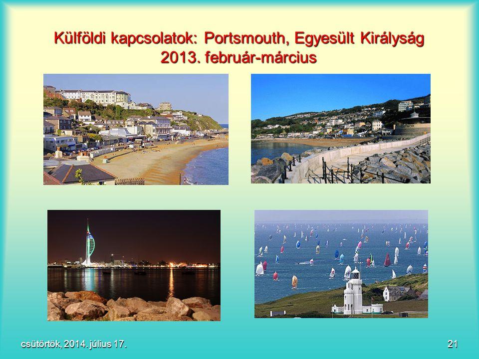 Külföldi kapcsolatok: Portsmouth, Egyesült Királyság 2013. február-március csütörtök, 2014. július 17.csütörtök, 2014. július 17.csütörtök, 2014. júli