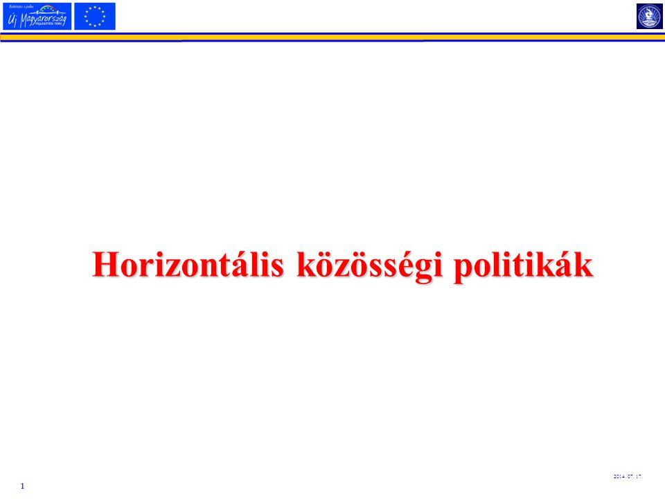 1 2014. 07. 17. Horizontális közösségi politikák