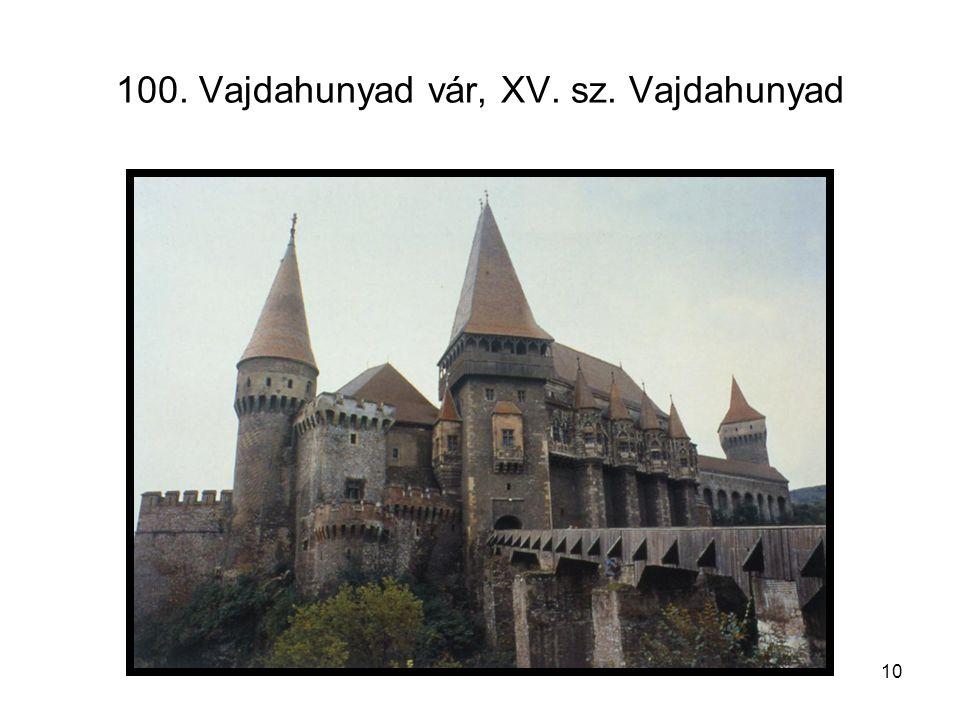 10 100. Vajdahunyad vár, XV. sz. Vajdahunyad