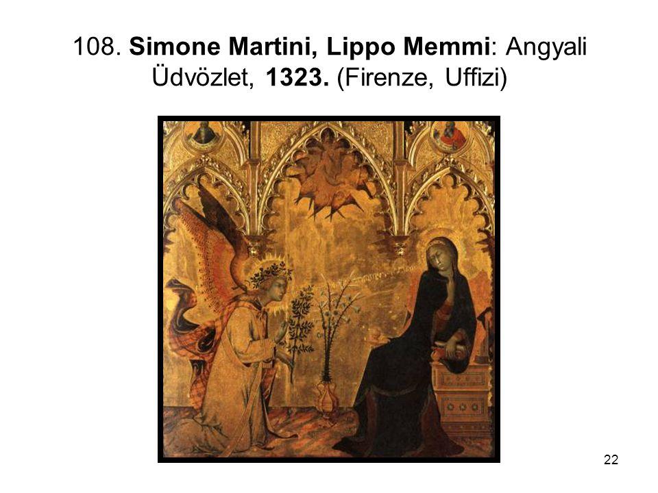 22 108. Simone Martini, Lippo Memmi: Angyali Üdvözlet, 1323. (Firenze, Uffizi)