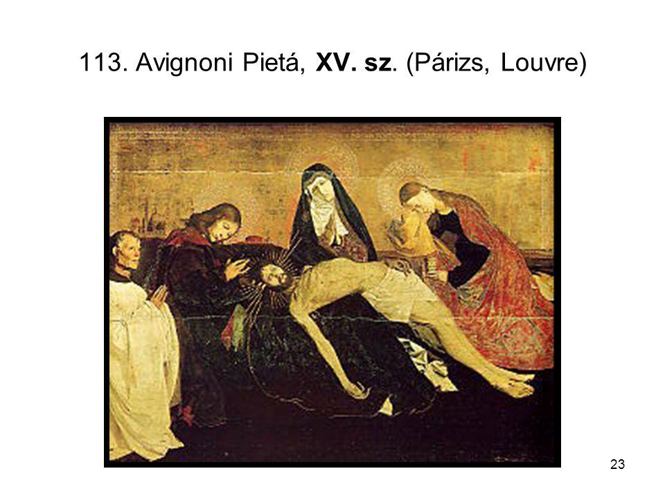 23 113. Avignoni Pietá, XV. sz. (Párizs, Louvre)