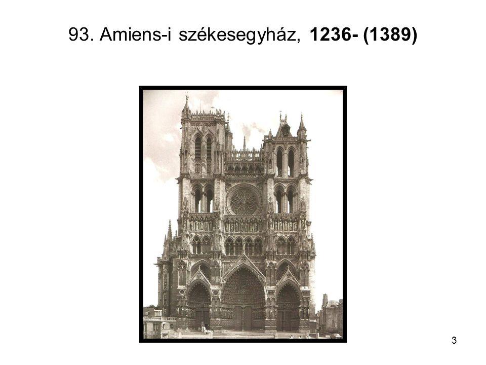 3 93. Amiens-i székesegyház, 1236- (1389)