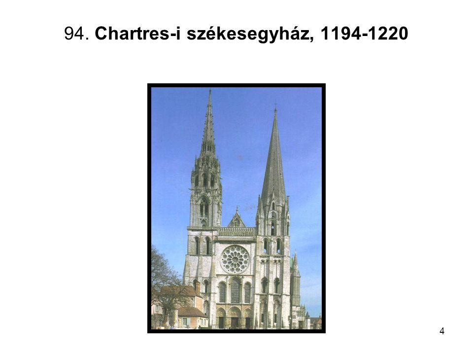 4 94. Chartres-i székesegyház, 1194-1220