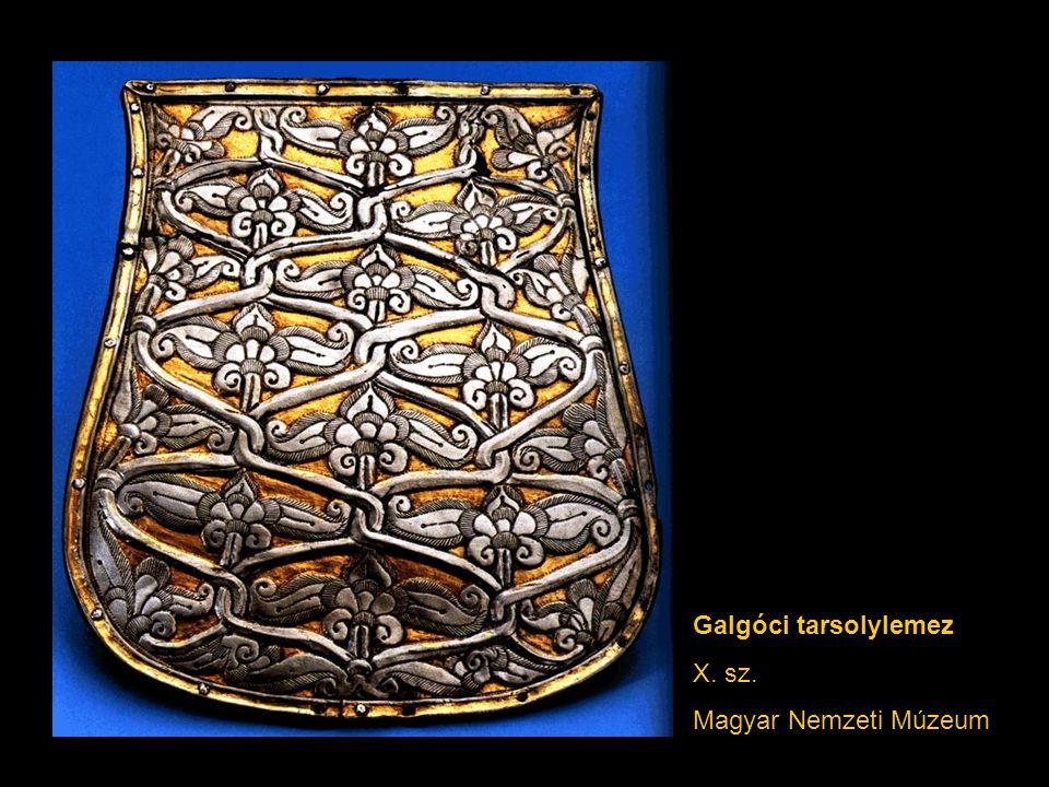Galgóci tarsolylemez X. sz. Magyar Nemzeti Múzeum