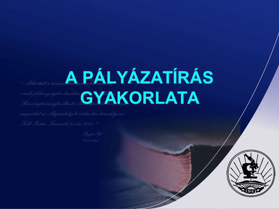 A PÁLYÁZATÍRÁS GYAKORLATA