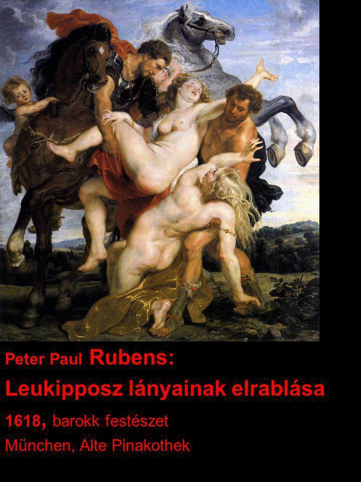 Peter Paul Rubens: Leukipposz lányainak elrablása 1618, barokk festészet München, Alte Pinakothek