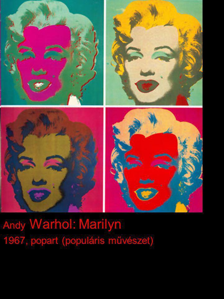 Andy Warhol: Marilyn 1967, popart (populáris művészet)
