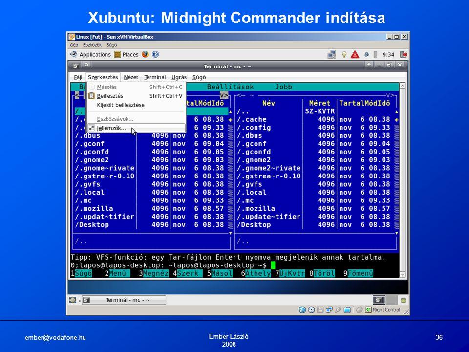 ember@vodafone.hu Ember László 2008 36 Xubuntu: Midnight Commander indítása