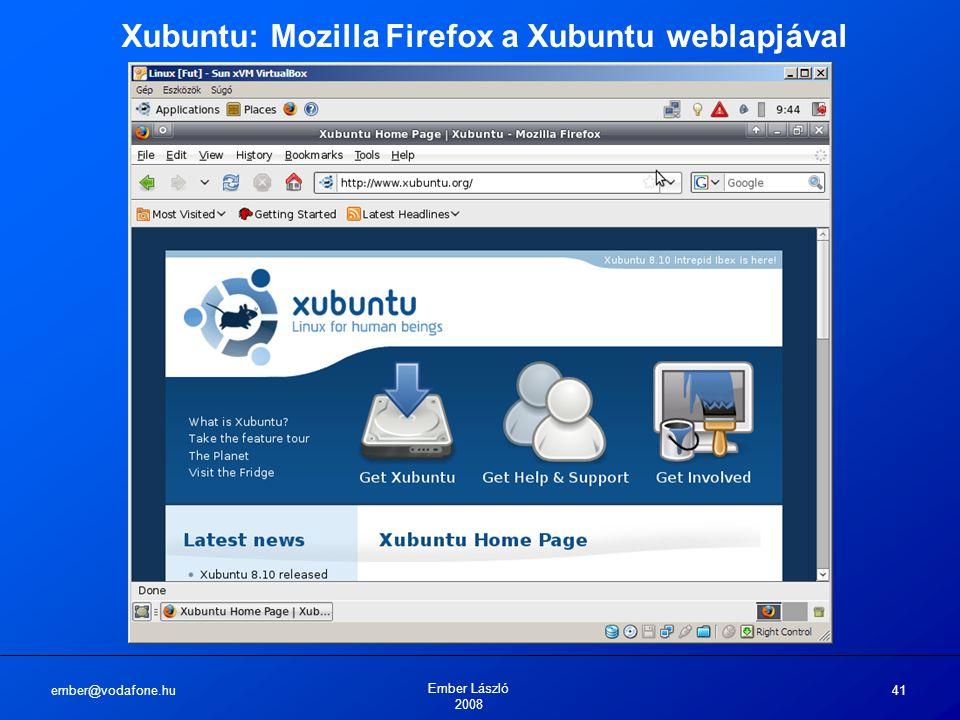 ember@vodafone.hu Ember László 2008 41 Xubuntu: Mozilla Firefox a Xubuntu weblapjával