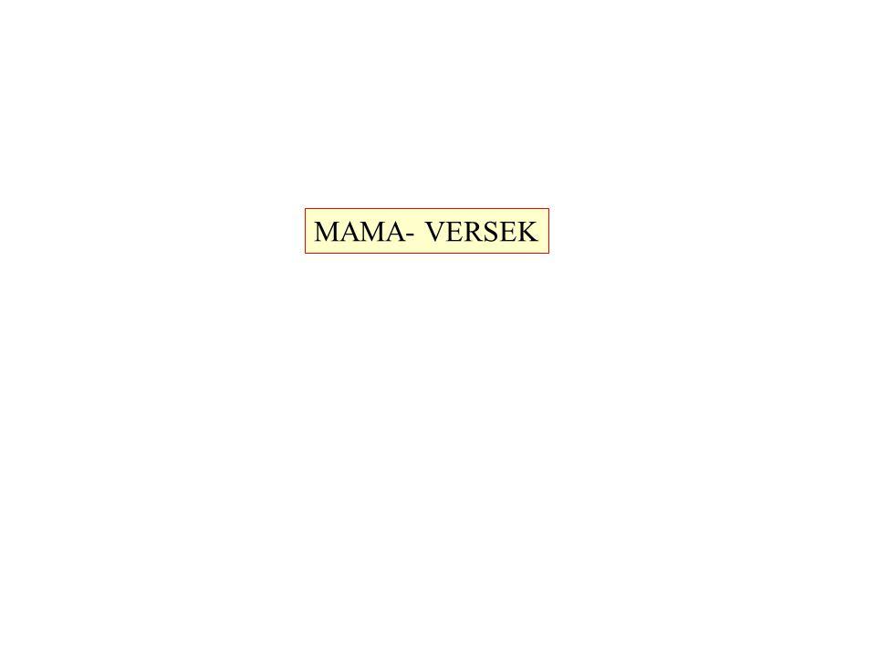 MAMA- VERSEK