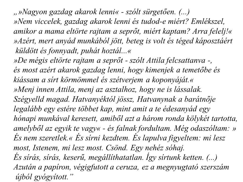 """A """"Kései sirató -ban az aktuális konfliktus idézi fel az anya alakját Az örökké-élés illúziója csalódás és becsapottság a nyers indulatot, emléket, élményt, magasabb szintre emeli, művészivé alakítja."""
