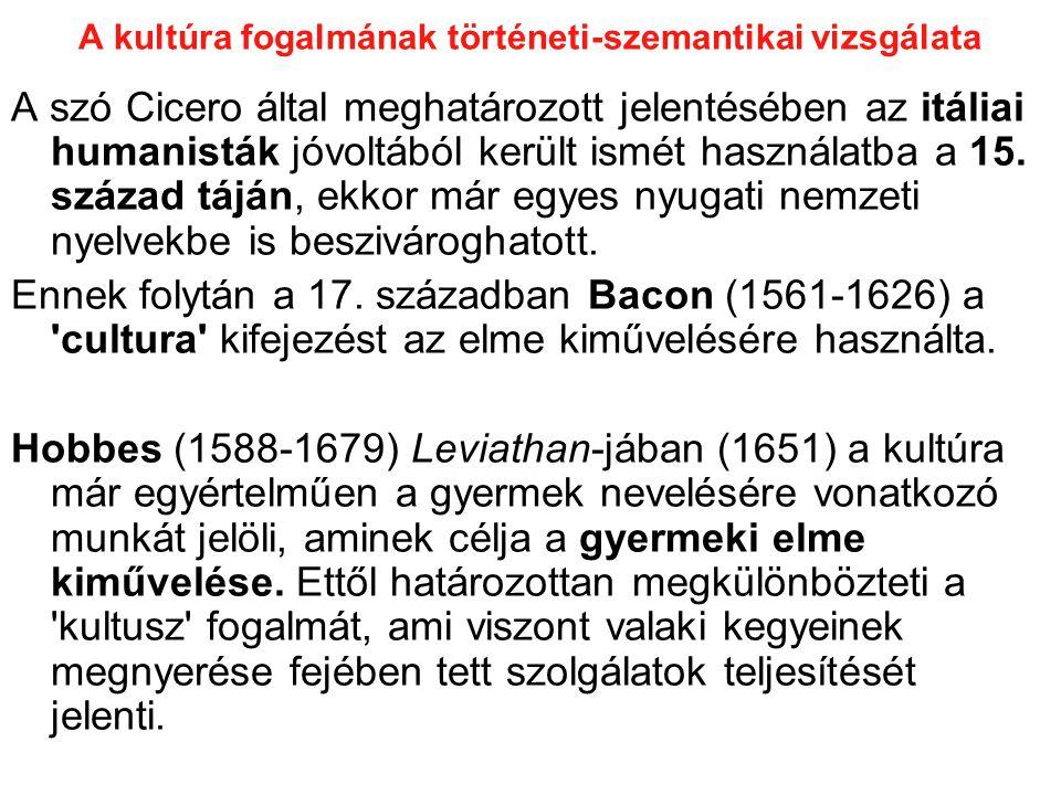 A kultúra fogalmának történeti-szemantikai vizsgálata A 18.