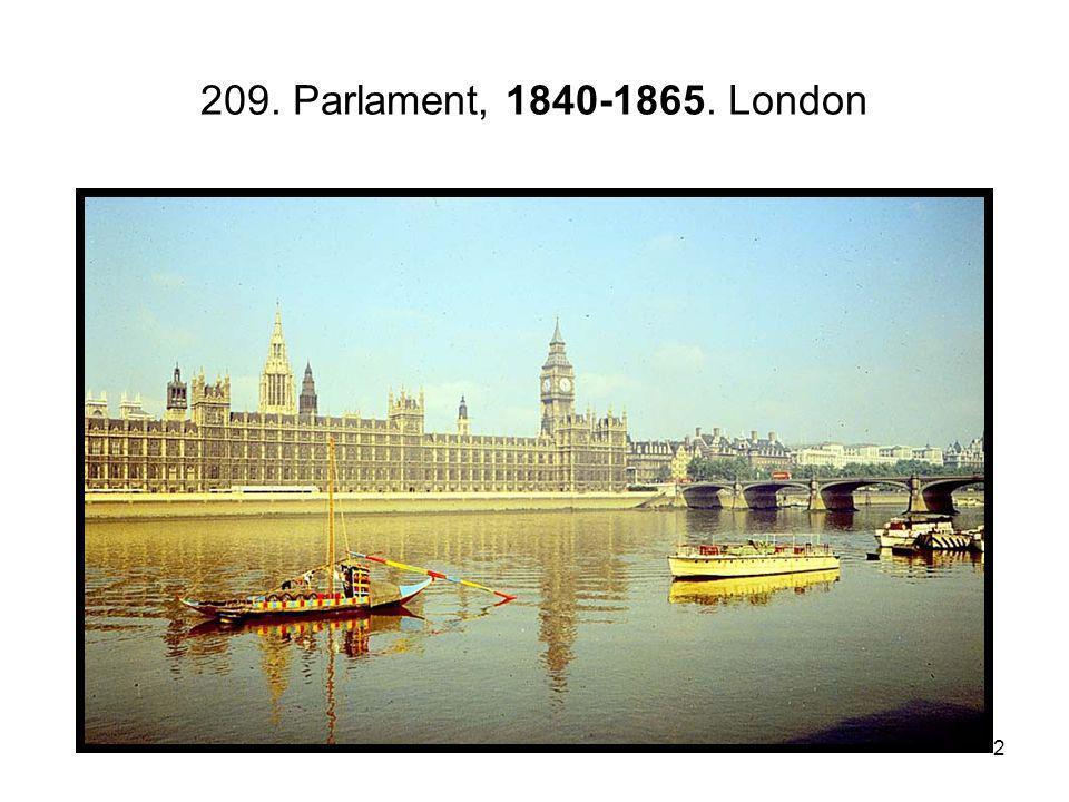 2 209. Parlament, 1840-1865. London