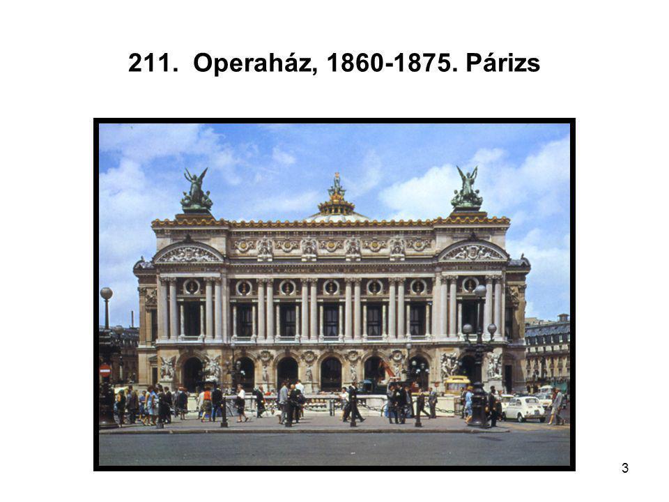 3 211. Operaház, 1860-1875. Párizs