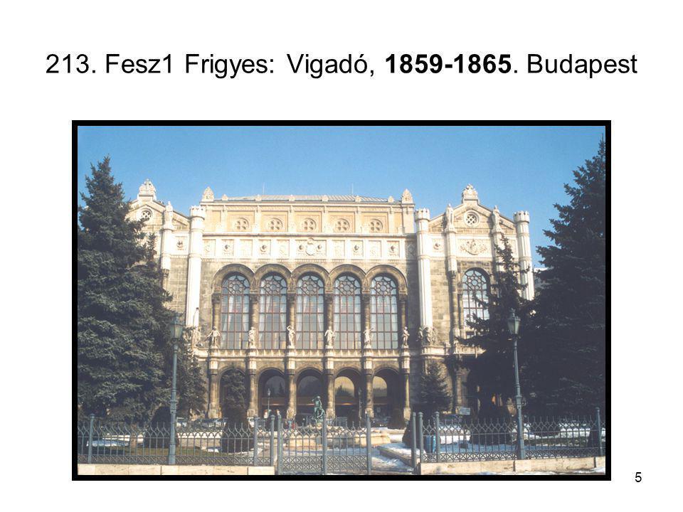 5 213. Fesz1 Frigyes: Vigadó, 1859-1865. Budapest