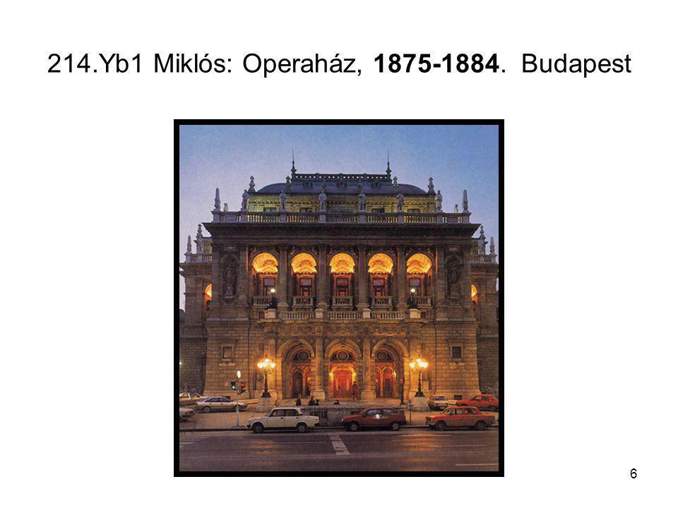 6 214.Yb1 Miklós: Operaház, 1875-1884. Budapest