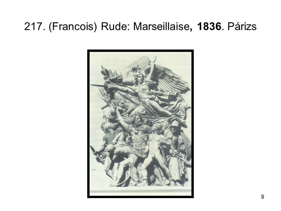 9 217. (Francois) Rude: Marseillaise, 1836. Párizs
