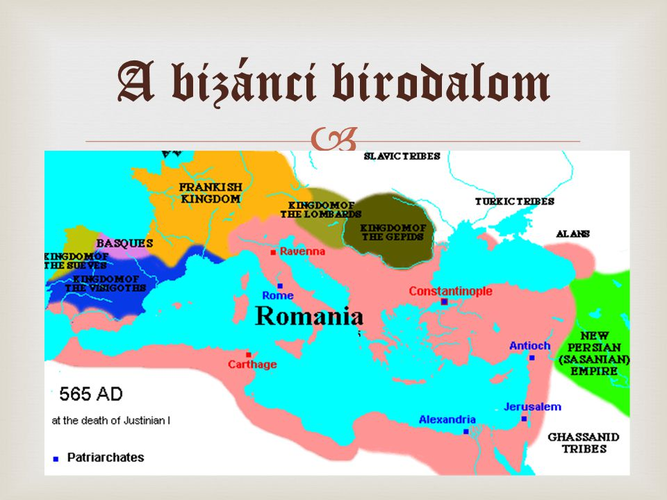  A bizánci birodalom