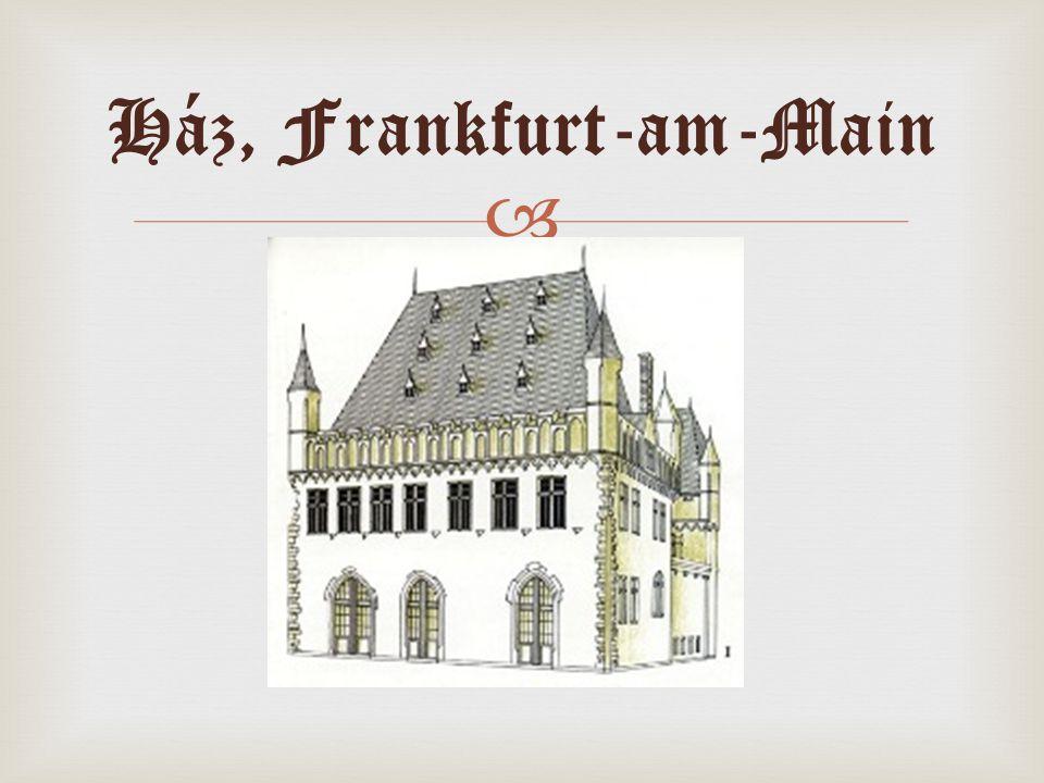  Ház, Frankfurt-am-Main