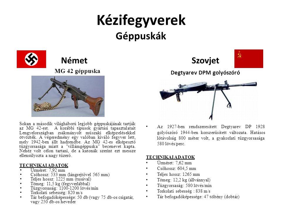 Kézifegyverek Géppuskák Német MG 42 géppuska Sokan a második világháború legjobb géppuskájának tartják az MG 42-est. A korábbi típusok gyártási tapasz