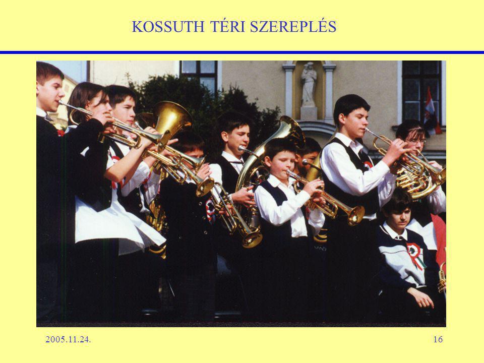 2005.11.24.16 KOSSUTH TÉRI SZEREPLÉS